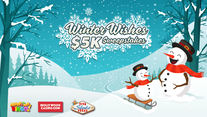 "snowmen on hill with text ""Winter Wishes $5K Sweepstakes"" and Abradoodle Bingo, Hollywoodcasino.com and Viva slots logos"